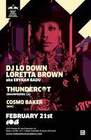DJ LO DOWN LORETTA BROWN AKA ERYKAH BADU + THUNDERCAT