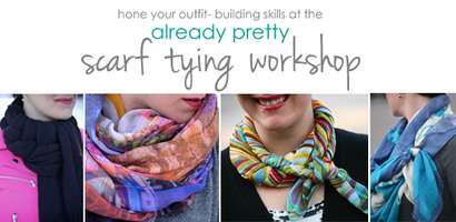 Already Pretty Scarf Tying Workshop