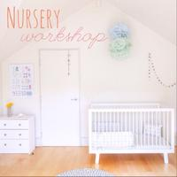 Eco Nursery Styling Workshop