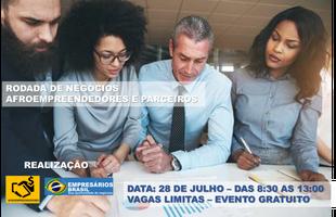 RODADA DE NEGÓCIOS - AFROEMPREENDEDORES E PARCEIROS