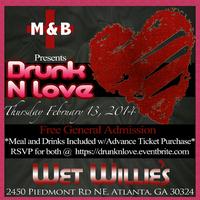 Drunk 'N' Love
