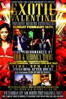 Exotic Valentine & President Weekend  Feb.16th (Monday...