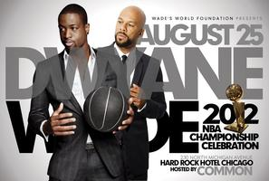 DWYANE WADE Championship Soiree hosted by COMMON