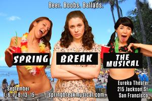SPRING BREAK THE MUSICAL