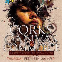Professional Thursday's:  Corks Canvas & Commerce