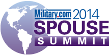 2014 Military.com Spouse Summit: Your Best Military...