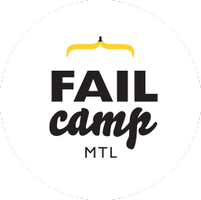 FailCamp MTL 2014