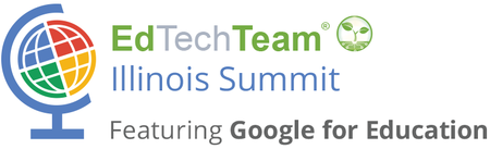 EdTechTeam Illinois Summit featuring Google for Education