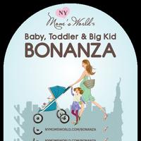Baby, Toddler & Big Kid Bonanza