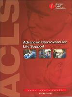 ACLS (Advanced Cardiovascular Life Support) for...