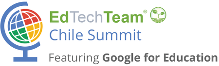 EdTechTeam Chile featuring Google for Education