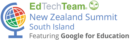 EdTechTeam New Zealand South Island Summit featuring Go...