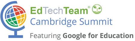 EdTechTeam Cambridge featuring Google for Education