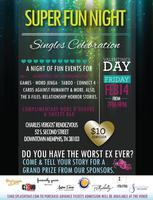 Super Fun Night: Singles Celebration