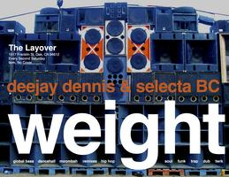 Weight (Layover Sound System)