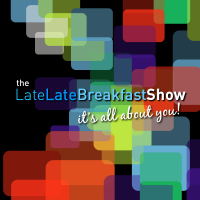"Late Late Breakfast Show Episode 10 - ""Video Killed..."