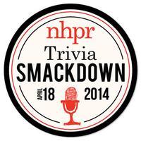 NHPR Trivia Smackdown Round 2