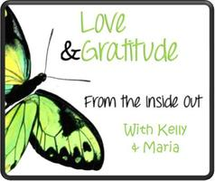 Love & Gratitude...from the inside out