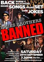Blues Brothers Banned - Back where it all started!