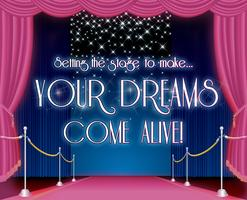 Setting the Stage to Make YOUR DREAMS COME ALIVE PINK T...