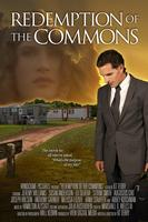 Redemption of the Commons ~ Red Carpet Premiere &...