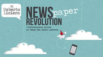 News(paper) Revolution, riflessioni su giornalismo e...