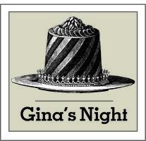 GINA'S NIGHT