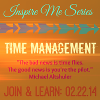 TIME MANAGEMENT (Inspire Me Series 2014)