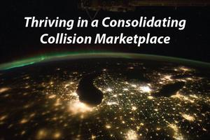 Thriving in a Consolidating Collision Marketplace