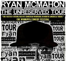 Ryan McMahon - UnReserved Tour - Prince Albert, SK