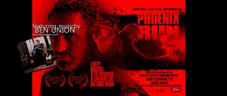 Phoenix Run Screening with Musical Guest Ben Union