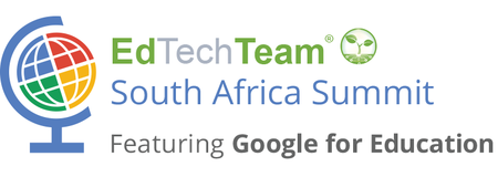 EdTechTeam South Africa Summit featuring Google for Edu...