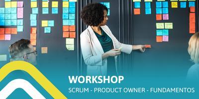 [Workshop] SCRUM - PRODUCT OWNER (Fundamentos)