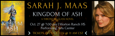 Sarah J. Maas KINGDOM OF ASH event