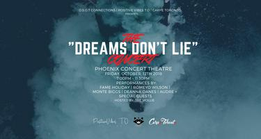 """Dreams Don't Lie"" Concert"