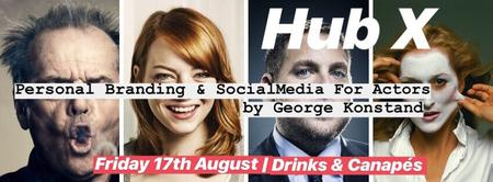 Hub X: Personal Branding & Social Media For Actors