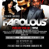 FABOLOUS | Hosted by DJ Kyra Chaos Fri. Feb 28 9pm @...