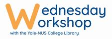 Yale-NUS College Library - Wednesday Workshops logo