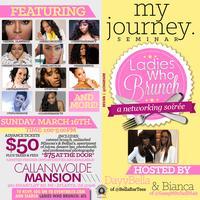 "Ladies Who Atlanta Presents: ""My Journey"" A Brunch..."