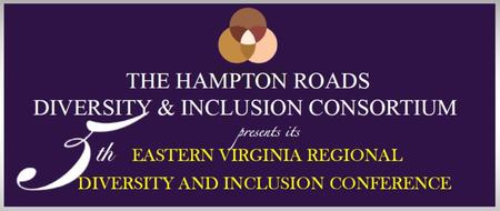 5th Annual Eastern Virginia Regional Diversity &...