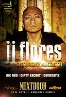 JJ Flores (Chicago | Ultra Records) | Aug 25 | Honolulu