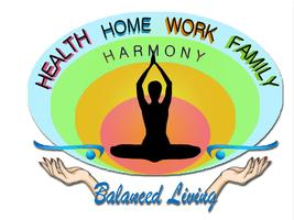 BALANCED LIVING - Health, Home, Work and Family