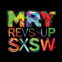 MRY REVS UP SXSW