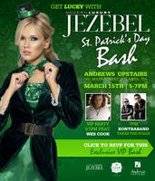 JEZEBEL St. Patrick's Day Bash