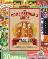 """The Home Brewer's Guide to Vintage Beer"" with Ron..."