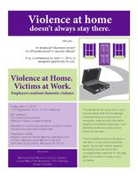 Violence at Home. Victims at Work.