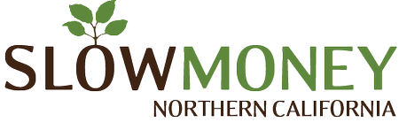 Slow Money Northern California, August meeting