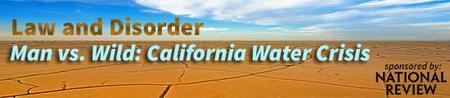 Man vs. Wild: California Water Crisis