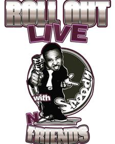 Roll Out Live Comedy Special w/ Comedian Speedy logo
