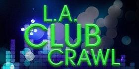 LA Club Crawl: Exclusive Hollywood NightClubs & Free Drinks